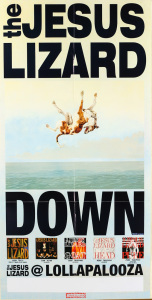 The Jesus Lizard - Down Lalapaloza poster