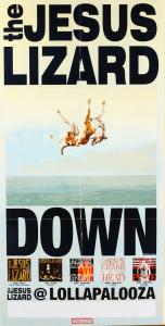 The Jesus Lizard - Down Lalapaloza poster