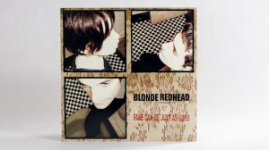 Blonde Redhead, Fake Can Be Just As Good LP front cover