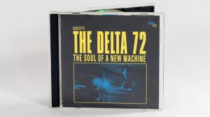 The Delta 72 - The Soul Of A New Machine jewel case front