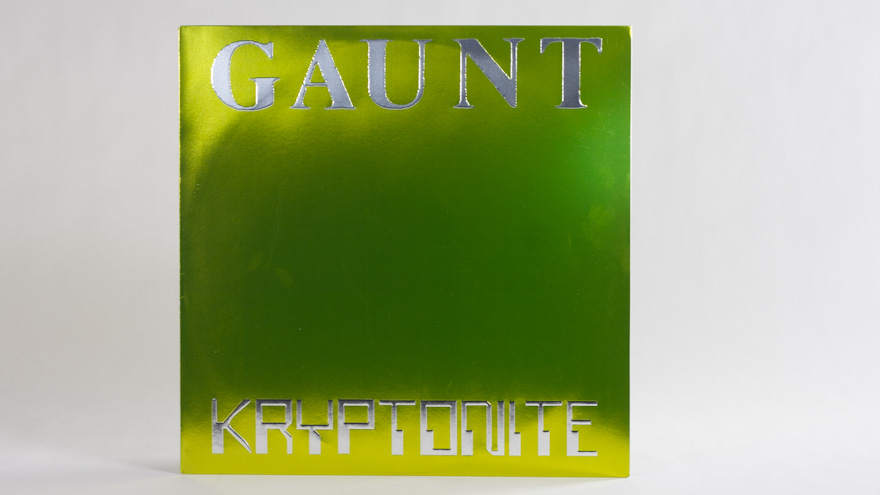 Gaunt – Kryptonite