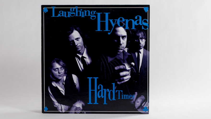 Laughing Hyenas – Hard Times