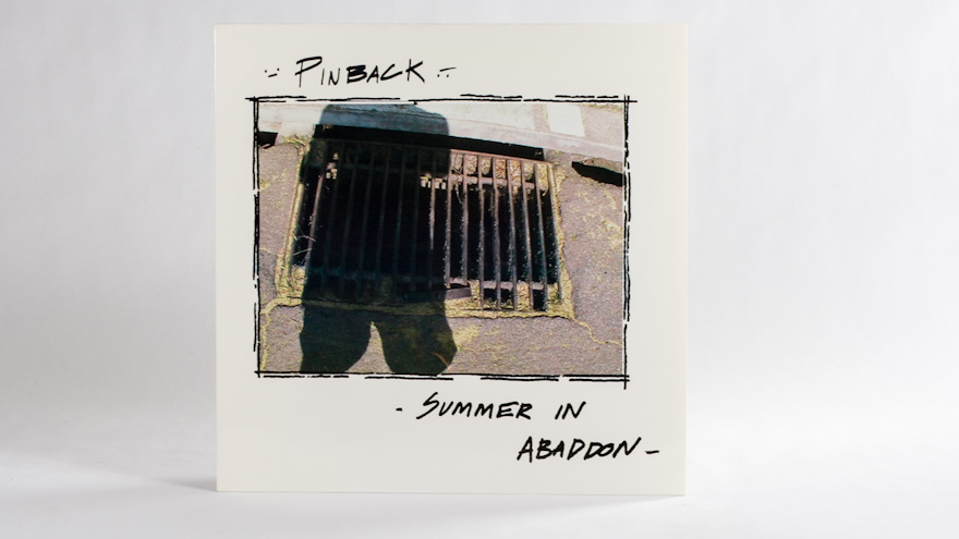 Pinback – Summer in Abaddon