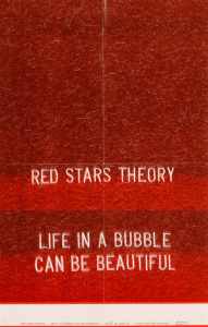 Red Stars Theory - Live In A Bubble Can Be Beautiful poster