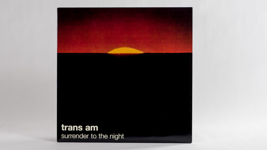 Trans Am – Surrender To The Night