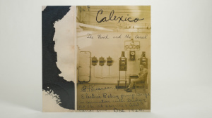Calexico - The Book And The Canal lp jacket cover