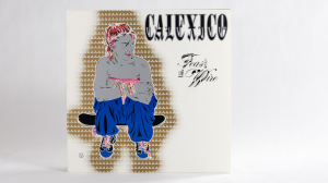 Calexico - Feast Of Wire LP jacket front