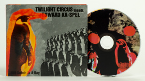 Twilight Circus Meets Edward Ka-Spel - 800 Saints In A Day all formats