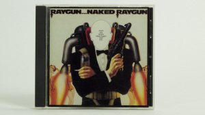 Naked Raygun - Raygun...Naked Raygun CD jewel case front