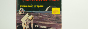 Man Or Astro-Man? - Deluxe Men In Space sleeve front cover