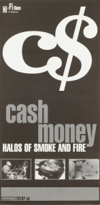 Cash Money - Halos of Smoke and Fire poster