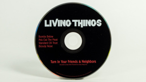 Living Things - Turn In Your Friends And Neighbors CD face