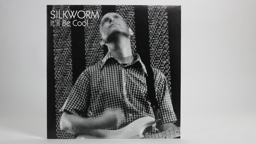 Silkworm – It'll Be Cool