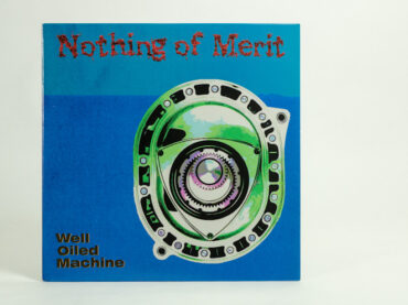 Nothing of Merit – Well Oiled Machine