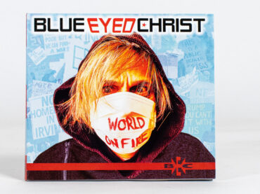 Blue Eyed Christ – World On Fire
