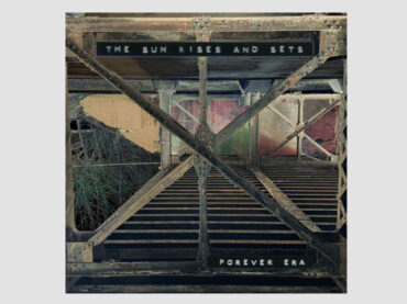 Forever Era – The Sun Rises and Sets
