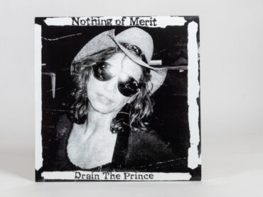 Nothing Of Merit – Drain The Prince